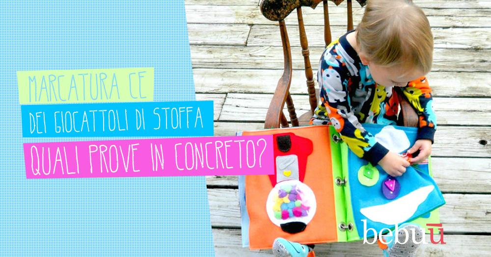Marcatura CE dei giocattoli di stoffa: quali prove in concreto?
