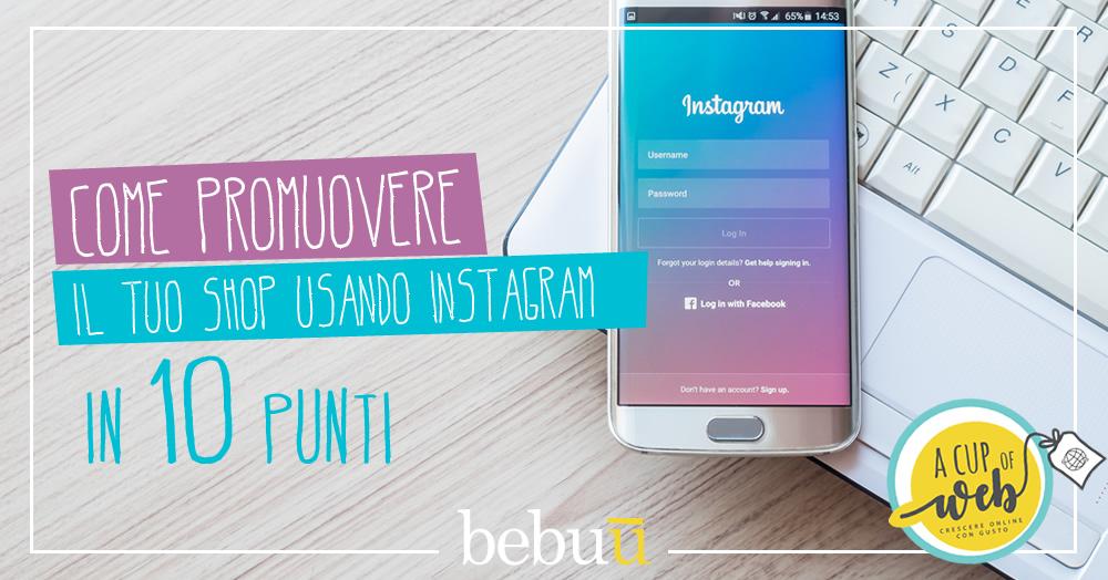 Come promuovere il tuo shop usando Instagram