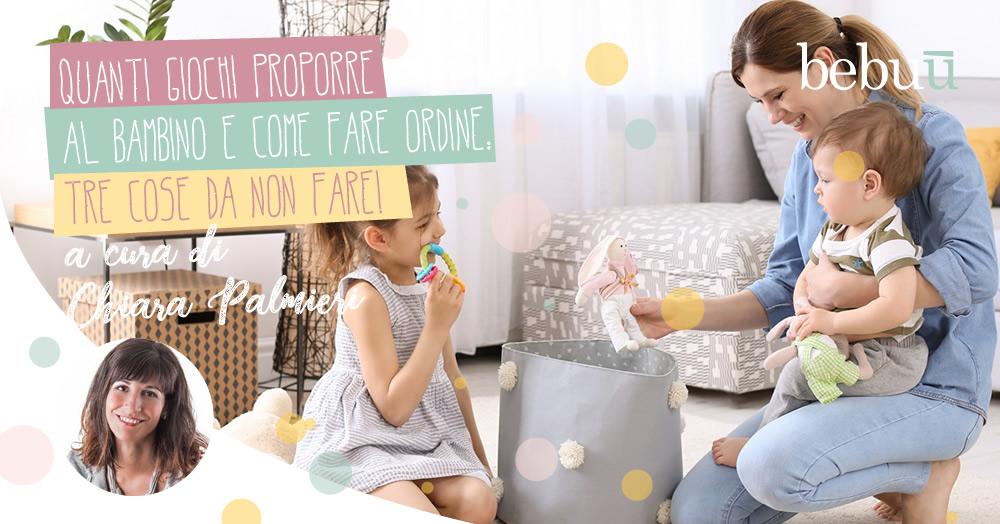 Quanti giochi proporre al bambino e come fare ordine: tre cose da non fare!