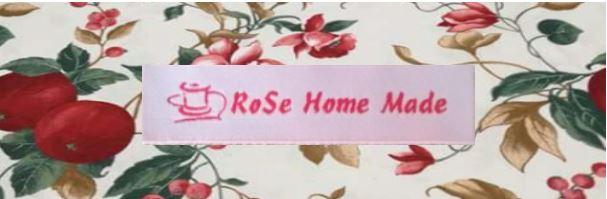 RoSe Home Made