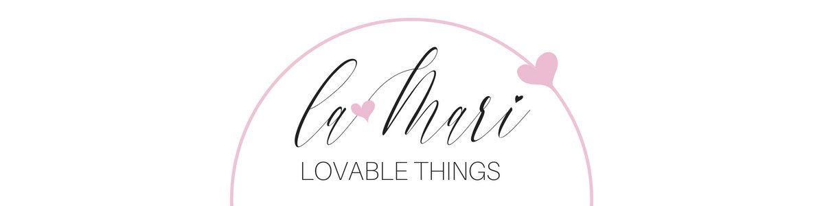 laMari Lovable Things