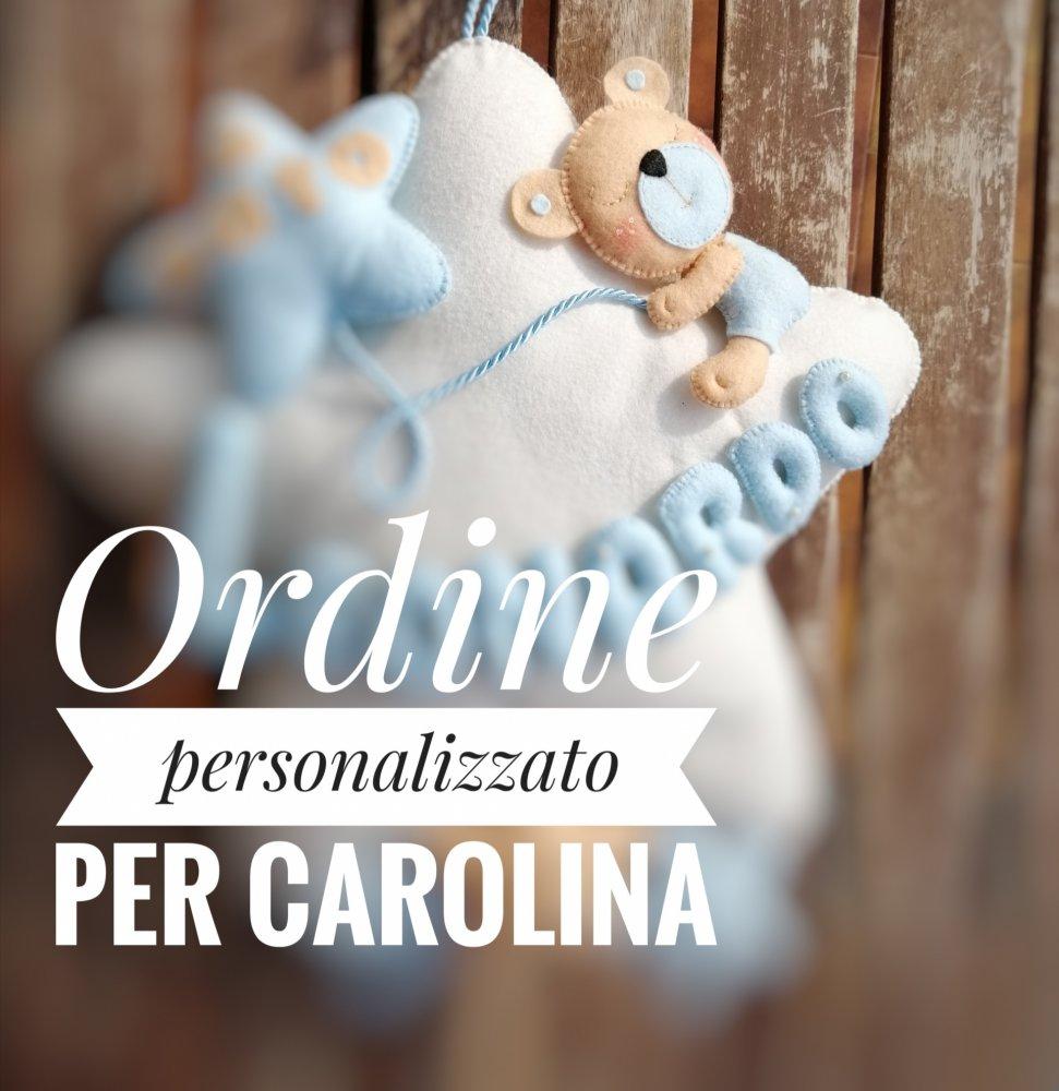 Ordine personalizzato per Carolina