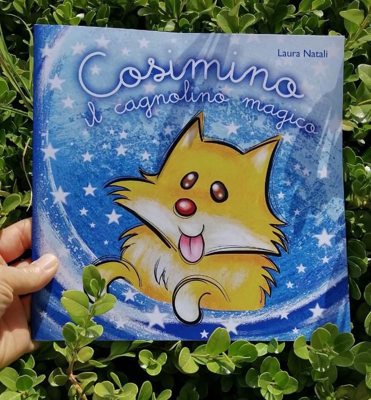 Cosimino il cagnolino magico - libro illustrato - autrice Laura Natali
