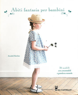 Abiti fantasia per bambini - Annabel Benilan