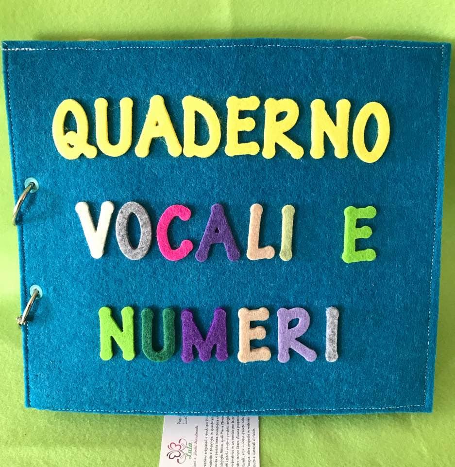 Quaderno primo apprendimento: numeri e vocali